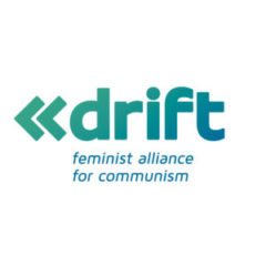 drift - feminist alliance for communism